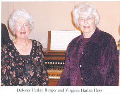 Dolores Harlan Burger and Virginia Harlan Hess